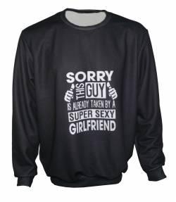 this guy is taken long sleeve sweatshirt
